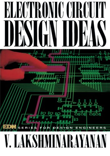 Electronic Circuit Design (Electronic Circuit Design Ideas: Edn Series for Design Engineers)