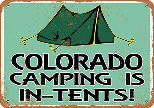 Weytff 8x12inches Decor Metal Sign Colorado Camping is in-Tents Pub Home Vintage Garden Dinning Room Shop Vintage Plaque