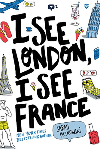 I See London, I See France by [Mlynowski, Sarah]