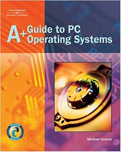 Book A+ Guide to PC Operating Systems