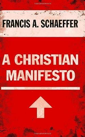 A Christian Manifesto (History Manifesto)