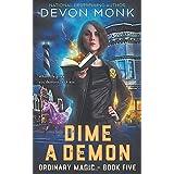 Dime a Demon (Ordinary Magic)