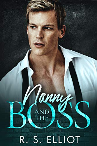 99¢ - Nanny and the BOSS (Billionaire's Obsession Book 3)