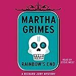 Rainbow's End | Martha Grimes