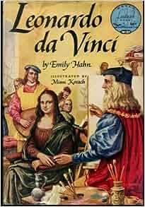 Leonardo Da Vinci (World Landmark Books W-27): Emily Hahn