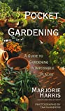 Pocket Gardening, Marjorie Harris, 0006385109