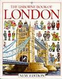 Usborne Book of London (The Usborne book of London)