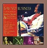 Say Yo' Business: Live!