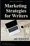 Marketing Strategies for Writers: Make it a Best Seller