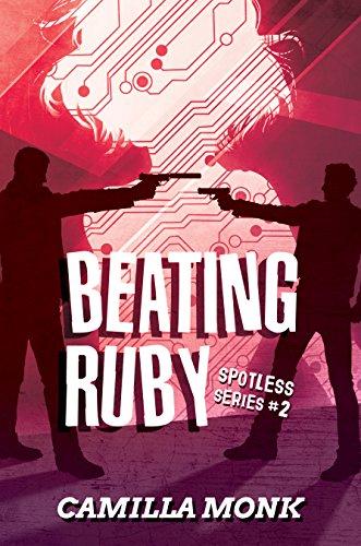 Beating Ruby (Spotless Book 2) by [Monk, Camilla]