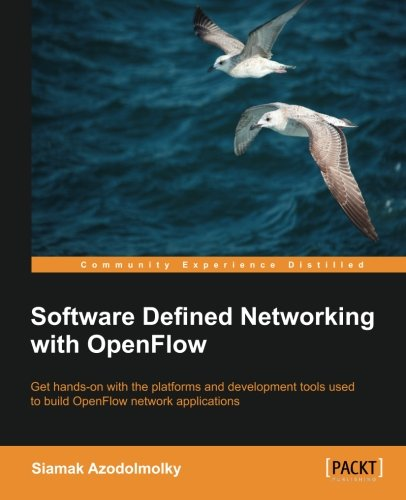 Software Defined Networking With OpenFlow  English Edition