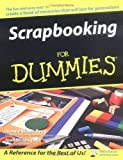 Scrapbooking For Dummies (For Dummies (Sports & Hobbies))