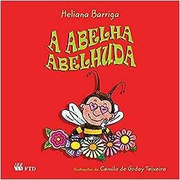 A Abelha Abelhuda - 9788532259776 - Livros na Amazon Brasil