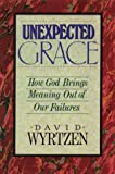 Unexpected Grace, David B. Wyrtzen, 092923961X