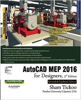 AutoCAD MEP 2016 for Designers, 3rd Edition: Prof  Sham Tickoo