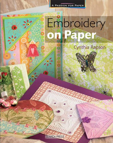 Embroidery on Paper (A Passion for Paper) by Brand: Search Press