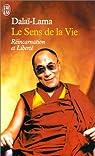 Le sens de la vie par Dalaï-Lama