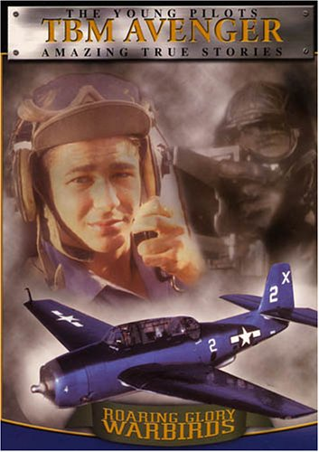 Roaring Glory Warbirds, Vol. 4: Grumman TBM Avenger