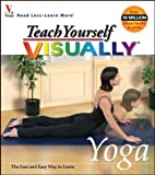 Teach Yourself Visually Yoga, maranGraphics, 0764525808