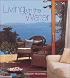 Living on the Water, Elizabeth McMillan, 0847824454
