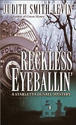Reckless Eyeballin' (Starletta Duvall Mysteries)