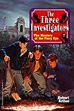 The Mystery of the Fiery Eye (Three Investigators Classics, Book 7)