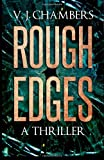 Rough Edges, V. J. Chambers, 1494852519