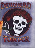 Deadhead Forever, Michael Hayes and Scott Meyer, 0762407972