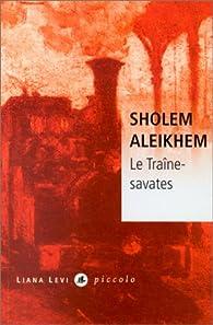Le Traine-savates par Sholem Aleikhem