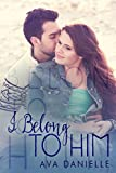 I Belong to Him (Belong Series Book 1)