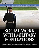 img - for Social Work with Military Populations (Advancing Core Competencies) book / textbook / text book