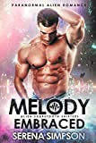 Melody Embraced (Alien Sabretooth Shifters Book 1)