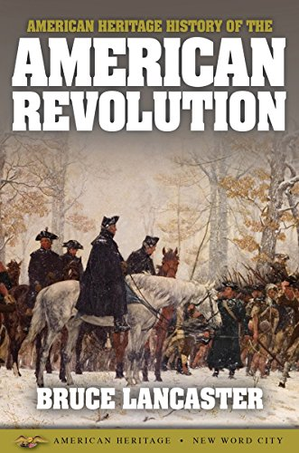 American Heritage History of the American Revolution cover