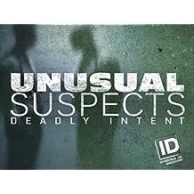 Unusual Suspects Deadly Intent Season 9