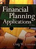 Financial Planning Applications, TwentyThird Edition, Lemoine, Craig W., 1582930597