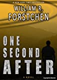 One Second After by William R. Forstchen front cover