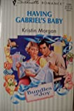 Having Gabriel's Baby, Kristin Morgan, 0373191995