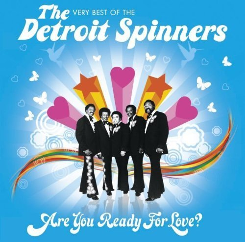 Are You Ready for Love: Very Best of by Detroit Spinners (2009-01-26)