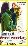 Mahaut, grand reporter par Jentile