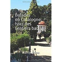 Balades en Catalogne, hors des sentiers battus