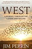 West: A Journey Through the Landscapes of Loss