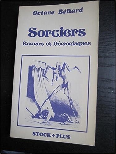 Livres gratuits en ligne Sorciers : Rêveurs et démoniaques pdf