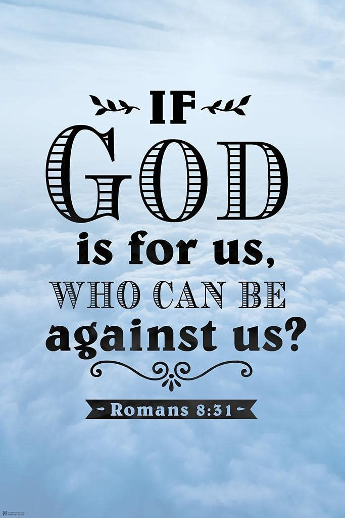 If God is for Us Who Can Be Against Us Romans 8 31 Bible Quote Spiritual Decor Motivational Poster Bible Verse Christian Wall Decor Inspirational Art Scripture Cubicle Locker Mini Art Poster 8x12