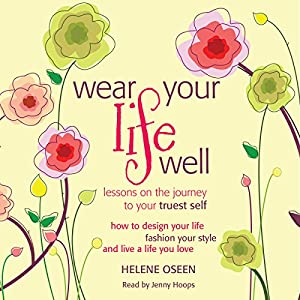 Wear Your Life Well Audiobook