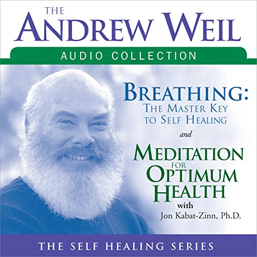 The Andrew Weil Audio Collection