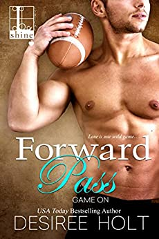 Forward Pass (Game On Book 1) by [Holt, Desiree]