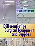 Pkg: Differentiating Surgical Instruments 2e and Differentiating Surgical Equipment and Supplies, F. A. Davis Company Staff, 0803628986