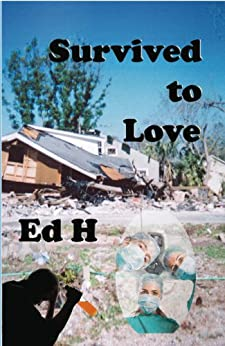 Survived to Love by [Hennessy, Edward L., H, Ed]