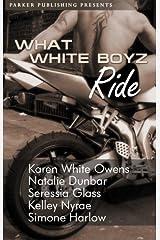 What White Boyz Ride Kindle Edition