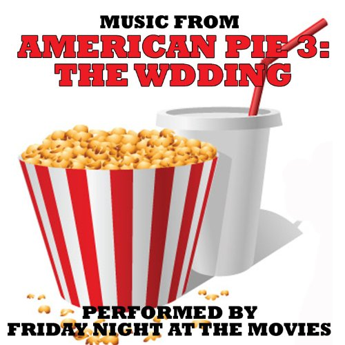 Music From  American Pie 3  The Wedding